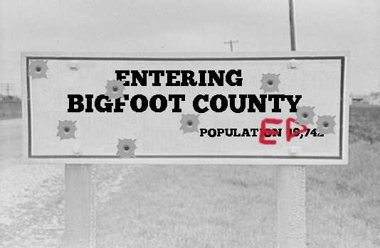 Entering Bigfoot County - Populated